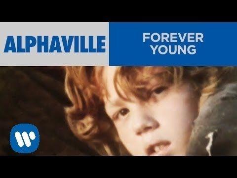Pronunciación y Letra: Forever Young de Alphaville