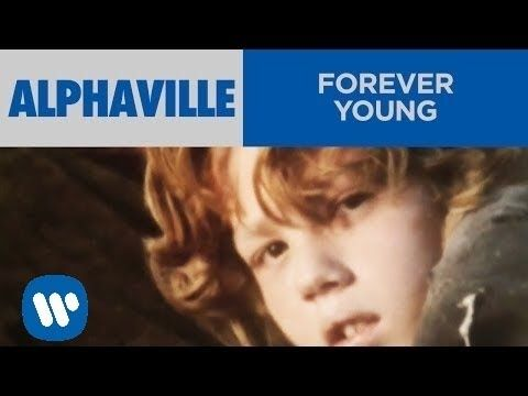 """Alphaville - """"Forever Young"""" (Version 1) (Official Music Video) - YouTube"""