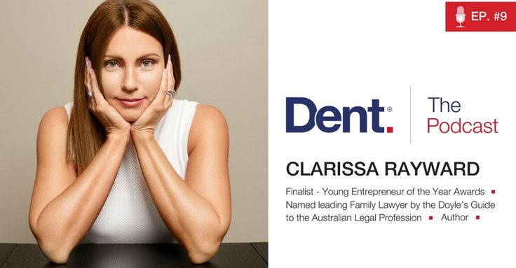 Dent | The Podcast with Glen Carlson  Ep 9. Zig while they Zag – A lawyer's approach to doing things differently with Clarissa Rayward