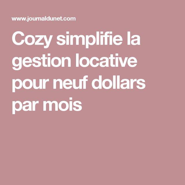 Cozy simplifie la gestion locative pour neuf dollars par mois