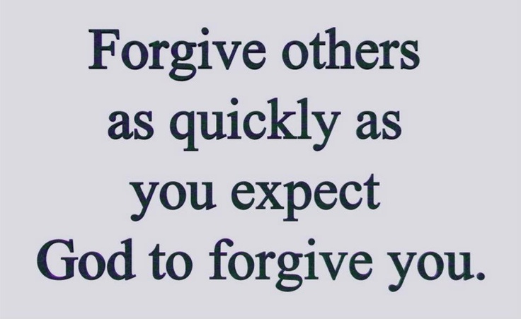 Quotes About Forgiving Others: Forgiving Others....