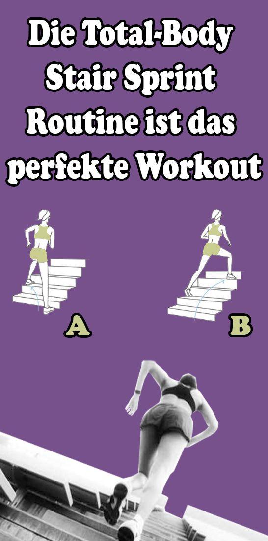 Die Total-Body Stair Sprint Routine ist das perfekte Workout – Gesundheit und fitness