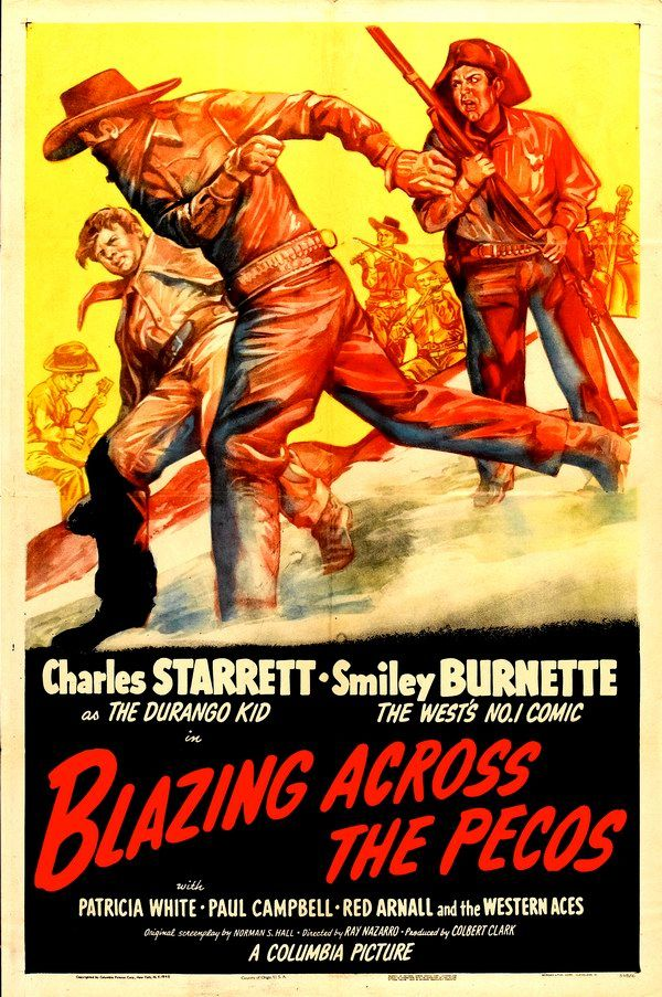 BLAZING ACROSS THE PECOS (1948) - Charles Starrett as 'The Durango Kid' - Smiley Burnette - Patricia White - Paul Campbell - Red Arnall & the Western Aces - Directed by Ray Nazarro - Columbia Pictures - Movie Poster.