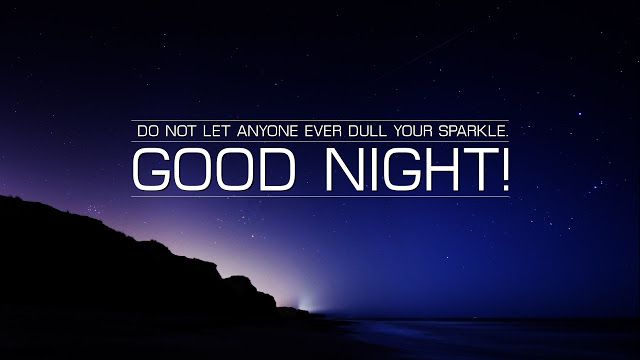 Best Good Night Quotes https://mostphrases.blogspot.com/2017/07/best-good-night-quotes.html