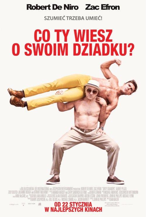 Co Ty wiesz o swoim dziadku? / Dirty Grandpa