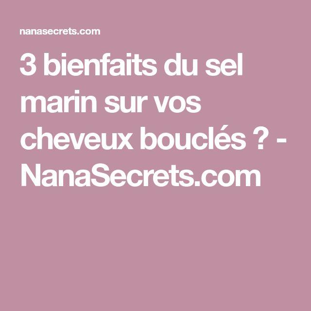 3 bienfaits du sel marin sur vos cheveux bouclés ? - NanaSecrets.com