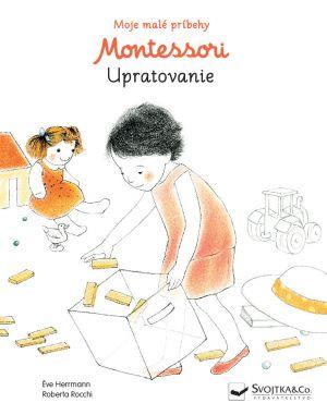 Montemama -  Moje malé príbehy Montessori Upratovanie