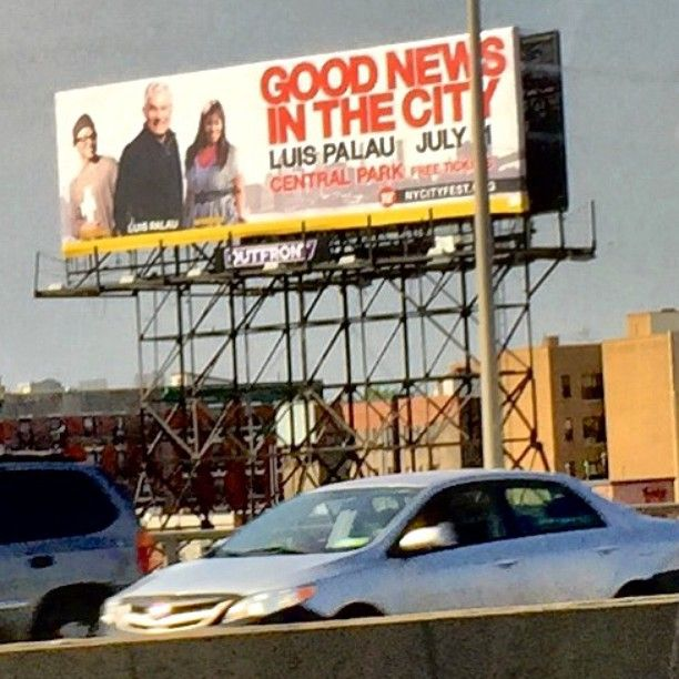 Another #billboard on 78N near the Yankee stadium. #NYCityFest Good News In The City schedule for Sat. 07/11/15 in Central Park. They're expecting 60k people, that's more than the NYC Marathon. www.nycityfest.org
