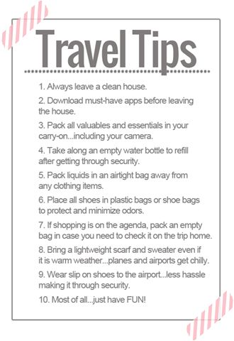 Travel Tips....haha My mom is such a smart lady....this has always been her list except the app part :)