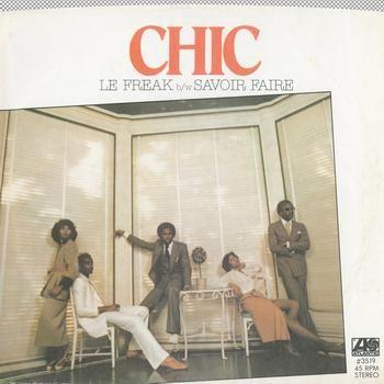 Le Freak b/w Savior Faire - Chic (1978)