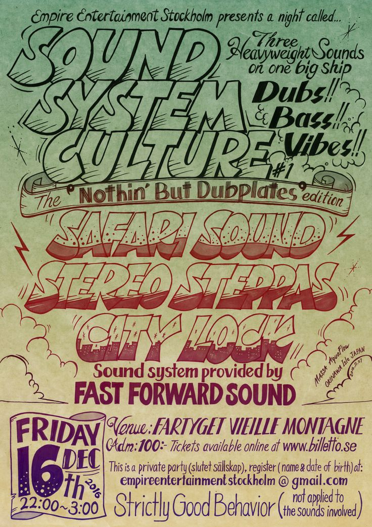 "Hand drawn reggae poster by Massa AquaFlow  Empire Entertainment Stockholm presents SOUND SYSTEM CULTURE #1 The ""nothin' but dub Plate"" edition  sound: SAFARI SOUND / STEREO STEPPAS / CITY LOCK Sound system provided by FAST FORWARD SOUND  for more info, check http://www.aquaflowcreation.net"