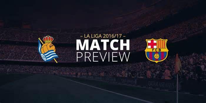 Match Preview - La Liga Round 13 - Real Sociedad vs Barcelona #match #preview #round #sociedad #barcelona
