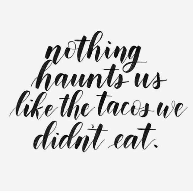 Pin by Amy Caulk on Food Is Life   Taco tuesday quotes, Taco ...