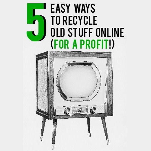 5 easy ways to recycle old stuff online for a profit we for Recycle old things