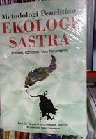 Toko Buku Sang Media : Metodologi Penelitian Ekologi Sastra (Buku_Pilihan...