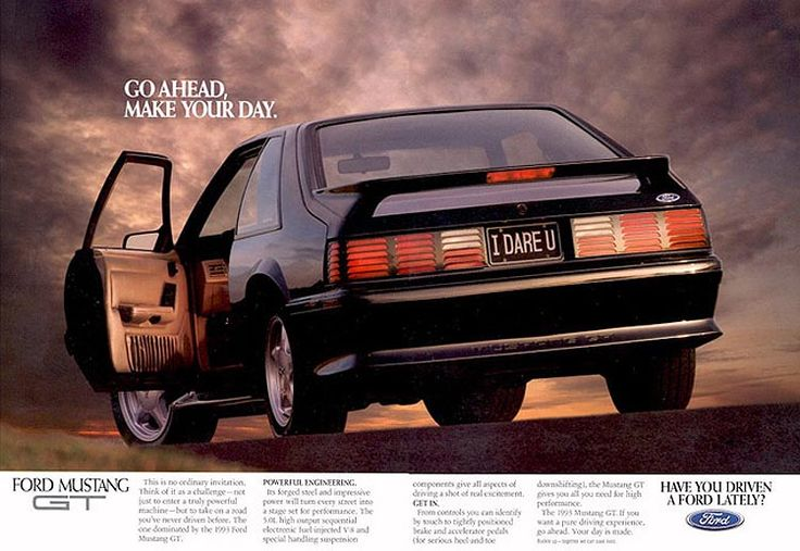 1993 Ford Mustang GT Ad: Go Ahead. Make Your Day.