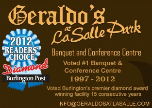 Thank you for visiting the website of Geraldo's Banquet and Conference facility at LaSalle Park, voted Burlington's Fifteen consecutive year Diamond award winning facility as the number one banquet and conference facility in Burlington 1997-2012.  The historic site of Geraldo's at LaSalle Park provides a convenient central location with easy access to all major highways, 2 acres of complimentary parking, and a tranquil natural ambience in a 57 acre park setting.