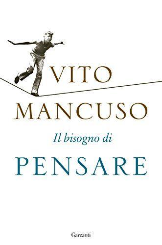 Il bisogno di pensare di Vito Mancuso https://www.amazon.it/dp/8811675693/ref=cm_sw_r_pi_dp_U_x_DE7YAbE62R8PC