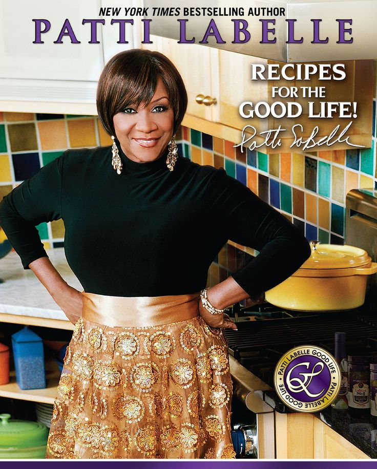 Recipes for the Good Life by Patti LaBelle / TX715 .L1283 2008 / http://catalog.wrlc.org/cgi-bin/Pwebrecon.cgi?BBID=13321957