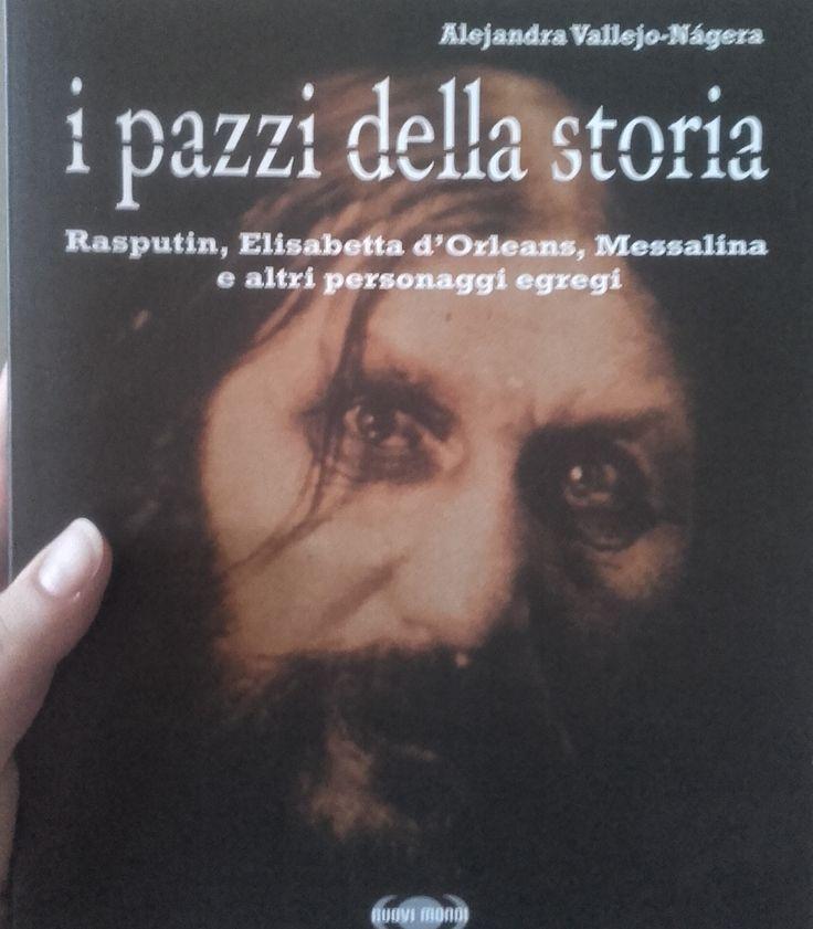 """""""I pazzi della storia"""" descrive le storie segrete di personaggi come Rasputin o Erzsebet Bathory. Le biografie segrete che non troverai nei libri di storia"""