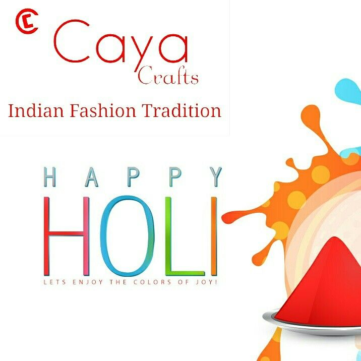 #CayaCrafts Wishing you and your family a very bright,colourful and joyful #holi. With love and best wishes.