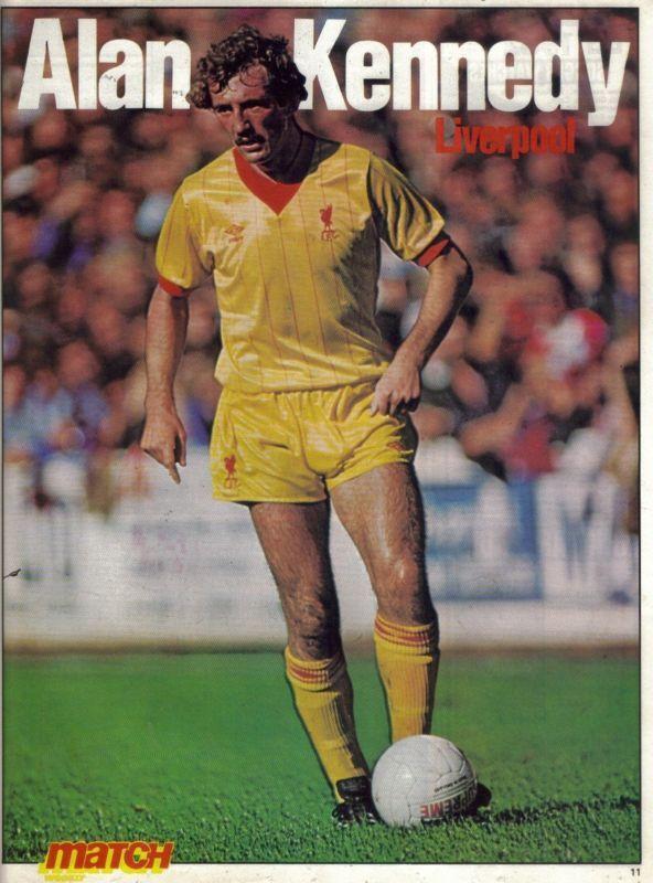 MATCH football magazine Liverpool ALAN KENNEDY yellow away kit picture | eBay