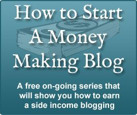 Start a Money Making Blog Series