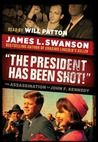 the president has been the assasination of john F kennedy
