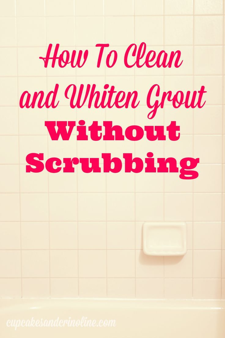 How to Clean and Whiten Grout without scrubbing - you'll love the sparkling results! cupcakesandcrinoline.com