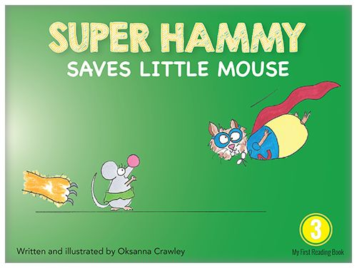Little Mouse is in danger. Don't worry, here comes Super Hammy!