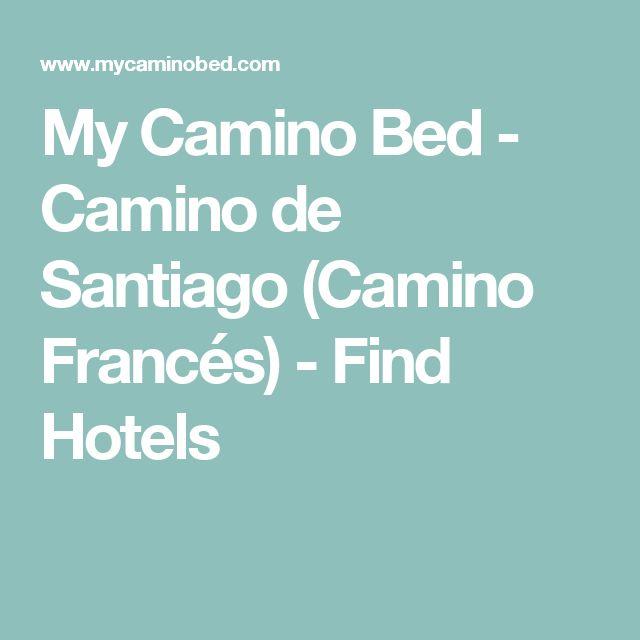 My Camino Bed - Camino de Santiago (Camino Francés) - Find Hotels