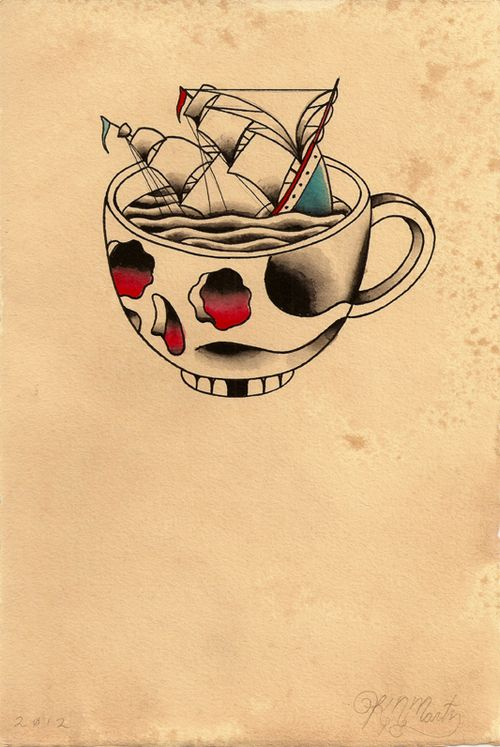 I really want a coffee (in my case tea) inspired tattoo, It is one of the things I live for ; )  Minus the skull. But I like the sinking ship. but not for a coffee tattto. haha.