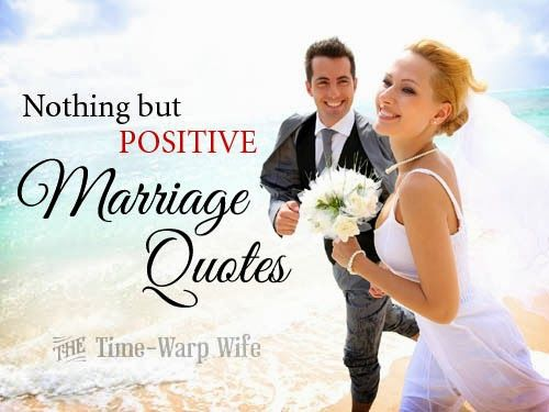 A ginormous list of marriage quotes. What's awesome about this list is that they are all positive marriage quotes. No negativity here.