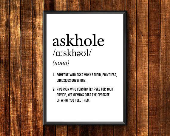 Askhole  Askhole Definition  Definition Poster  Definition