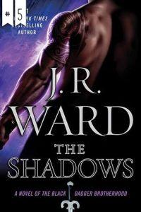 #5 The Shadows by J.R. Ward