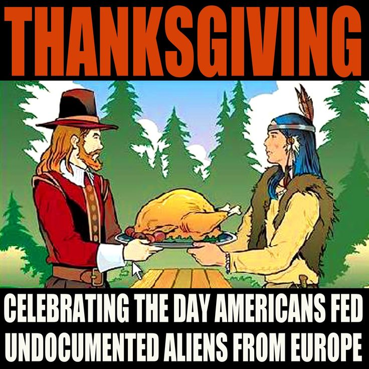 Thanksgiving. Tell the truth already!