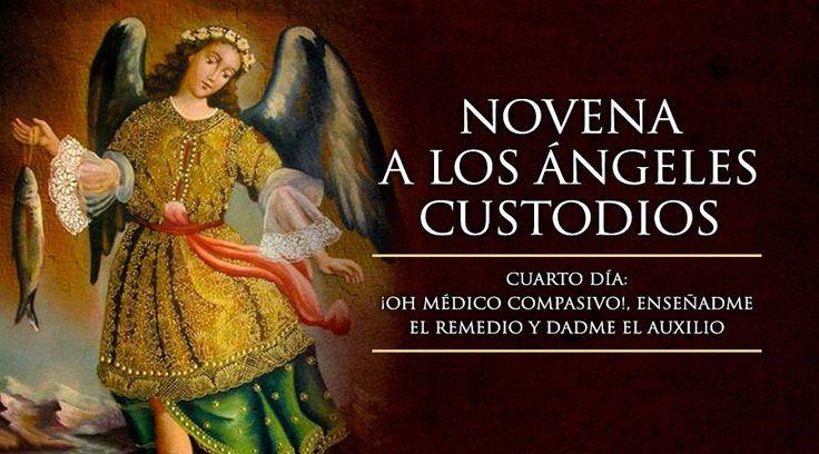 Cuarto Día de la Novena a los Ángeles Custodios
