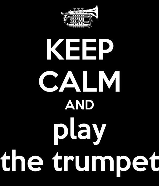"""This picture is a little quote I have to always keep me my calm and mellow self. When I need to just """"chill"""" as the kids say I get out my trumpet and play some up-beat rocking Latin or Cuban Music."""