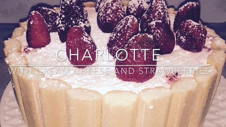 Strawberries Cream Cheese Charlotte