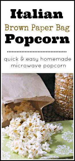 Italian Brown Paper Bag Popcorn Recipe - homemade microwave popcorn in minutes! snappygourmet.com