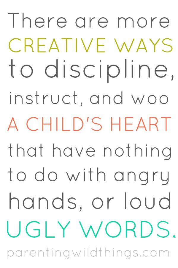 There are more creative, gentle ways to discipline a child.