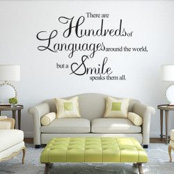 A smile speaks all languages! There are hundreds of languages around the world, but a smile speaks them all! Dekorera hemmet med en unik och inspirerande väggtext och ge det en   Länk till produkt: http://www.feelhome.se/produkt/a-smile-speaks-all-languages/    #Homedecoration #art #interior #design #Walldecor #väggdekor #interiordesign #Vardagsrum #Kontor #Modernt #vägg #inredning #inredningstips #heminredning #citat #motiverande