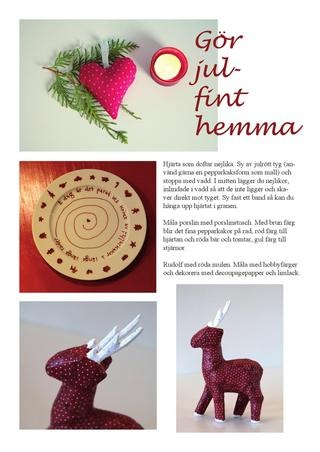Julfint hemma - dekorera till jul. Inspiration från milly & mollys jultidning.