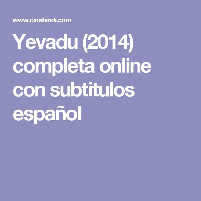Yevadu (2014) completa online con subtitulos español