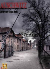 Освенцим Путешествие в ад
