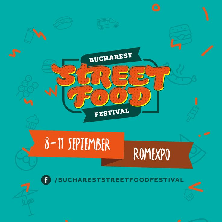 Luxury Adventure - Lust for Life: Hai cu mine la Bucharest Street Food Festival!