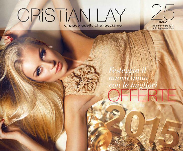Catalogo di Campagna N.25 di Cristian Lay: http://cristianlay.com/it/