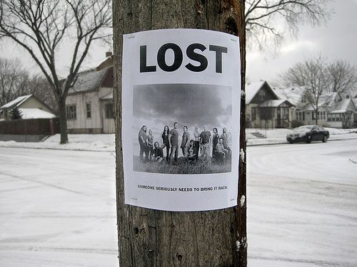 Lost, lost :)  Sadie-I know you agree!