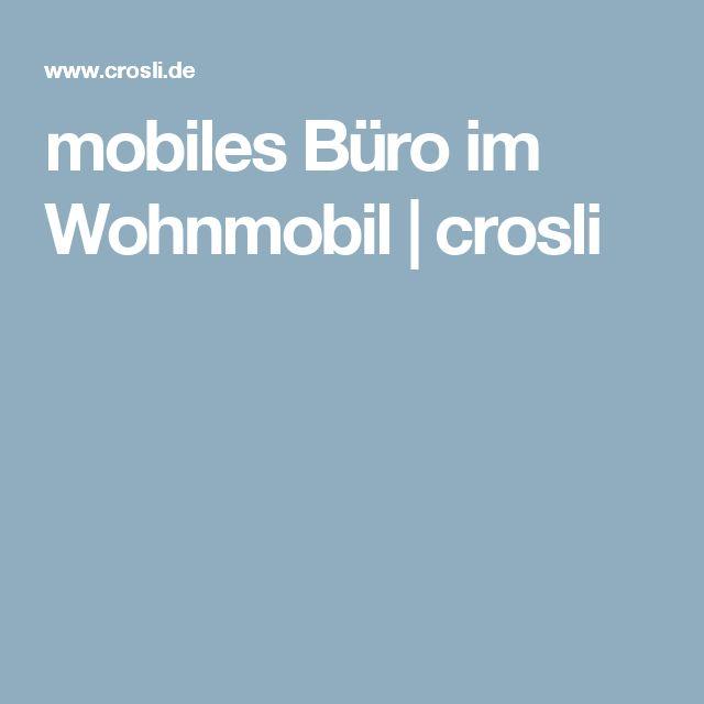 mobiles Büro im Wohnmobil | crosli