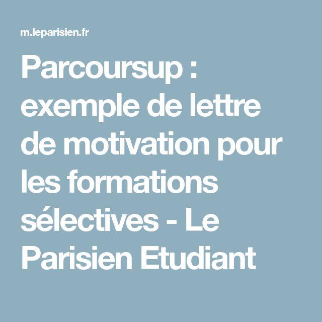 Parcoursup : exemple de lettre de motivation pour les formations sélectives - Le Parisien Etudiant